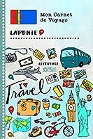 Laponie Carnet de Voyage: Journal de bord avec guide pour enfants. Livre de suivis des enregistrements pour l'écriture, dessiner, faire part de la gratitude. Souvenirs d'activités vacances