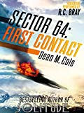 Sector 64: First Contact: A Sector 64 Prequel Novella (English Edition)