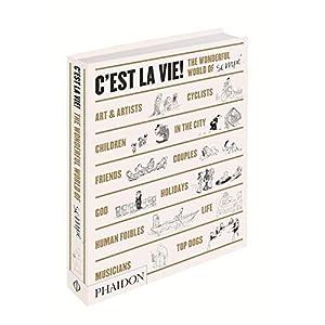 C'est la Vie!: The Wonderful World of Jean-Jacques Sempé