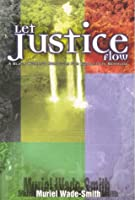 Let Justice Flow: A Black Woman's Struggle for Equality in Bermuda