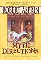 Myth Directions (Myth-Adventures)