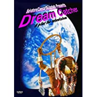 Dream Catcher - A Television Pilot - by Salvatore Caesar Scordato