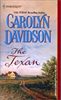 The Texan (Harlequin Historical Series)