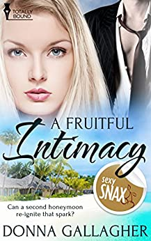 A Fruitful Intimacy by [Gallagher, Donna]