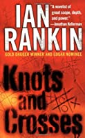 Knots and Crosses (Detective John Rebus Novels)