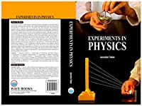 Experiments in Physics