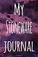 My Stoneware Journal: The perfect gift for the artist in your life - 119 page lined journal!