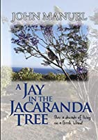 A Jay in the Jacaranda Tree