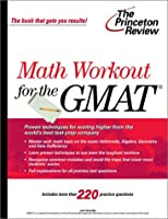Math Workout for the GMAT (Princeton Review)