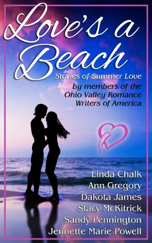 Download Love's a Beach: Stories of Summer Love by Members of the Ohio Valley Romance Writers of America (English Edition) B00I6O5MJQ