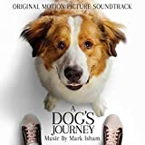 A Dog's Journey (Original Motion Picture Soundtrack)