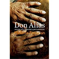 Don Alias: Stories of a Legendary Percussionist