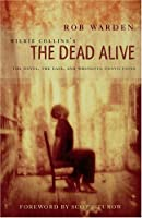 Wilkie Collins's The Dead Alive: The Novel, the Case, and Wrongful Convictions