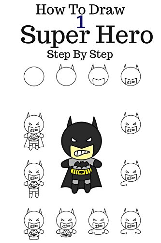 How to draw Super Hero: 6 Marvel Character Draw Step By Step (Green Lantern,Batman, Nick fury,Daredevil,Super Man,Thor) Volume 1 (English Edition)