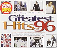 The Greatest Hits of 96
