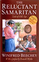 The Reluctant Samaritan: Aspects of Growing Old