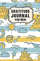 Gratitude Journal for Men: Beach Daily Gratitude Journal for Men | Undated 100 Days | 6 x 9