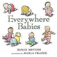 Everywhere Babies by Susan Meyers(2004-09-01)