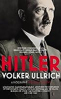 Hitler: Volume I: Ascent 1889–1939 (Hitler Biographies)