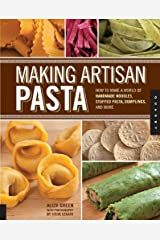 Making Artisan Pasta Kindle Edition