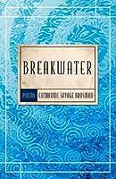 Breakwater: Poems