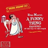A Funny Thing Happened On The Way To The Forum - Original Broadway Cast (2013-03-25)