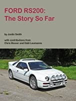 Ford RS200: The Story So Far