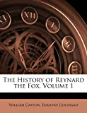 The History of Reynard the Fox, Volume 1
