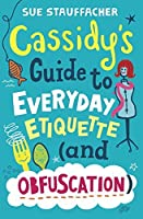 Cassidy's Guide to Everyday Etiquette (and Obfuscation) [並行輸入品]