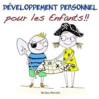 Développement Personnel Pour Les Enfants!!