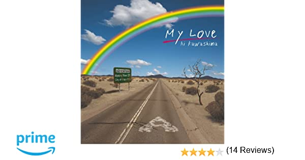 Amazon | My Love | 川嶋あい, ...