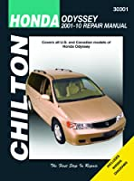 Chilton's Honda Odyssey 2001-10 Repair Manual: Covers U.S. and Canadian Models of Honda Odyssey 2001 Through 2010 (Chilton's Total Care)