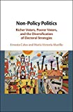 Non-Policy Politics: Richer Voters, Poorer Voters, and the Diversification of Electoral Strategies