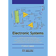 Electronic Systems: Operational amplifiers and circuits INA, OTA, CFA, Norton, ISO advanced OpAmps negative feedback, stability and frequency compensation Sample&Hold circuits, DAC and ADC converters