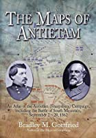 The Maps of Antietam: An Atlas of the Antietam (Sharpsburg) Campaign, Including the Battle of South Mountain, September 2-20, 1862 (Savas Beatie Military Atlas)