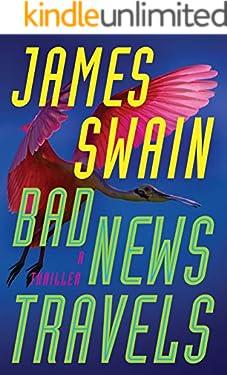 Bad News Travels: A Thriller (Lancaster & Daniels Book 3)
