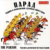 Parade (Marches By the Orchestra)