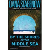 By the Shores of the Middle Sea: Book II of Silk and Song: 2