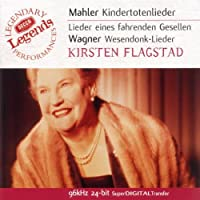 Mahler & Wagner: Orchestral Song Cycles
