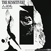 THE SENSITIVEST