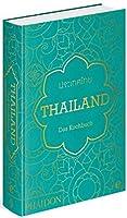 Thailand. Das Kochbuch: Die Bibel der thailaendischen Kueche