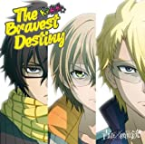 The Bravest Destiny