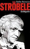 Stroebele: Die Biografie