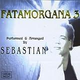 Fatamorgana 3