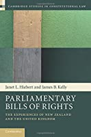 Parliamentary Bills of Rights (Cambridge Studies in Constitutional Law)