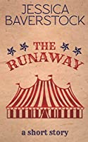 The Runaway: A Short Story
