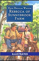 Rebecca of Sunnybrook Farm Illustrated
