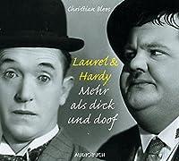 Laurel & Hardy . Mehr als Dick und Doof