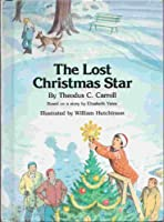 The Lost Christmas Star (Mystery Book)