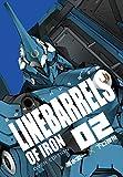 鉄のラインバレル 完全版 (2) (ヒーローズコミックス)